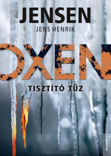 Oxen – Tisztító tűz