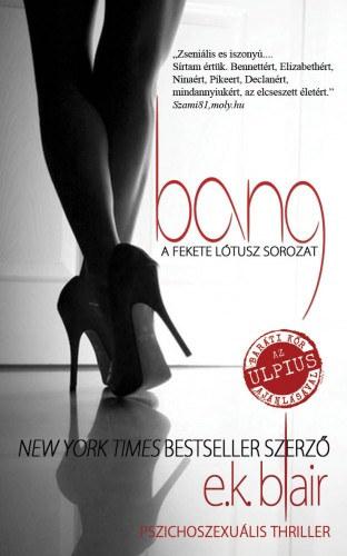 Bang – Fekete Lótusz-sorozat