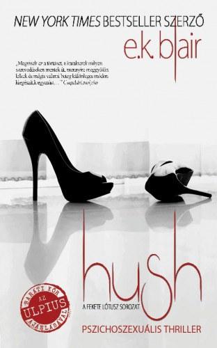 Hush – Fekete Lótusz-sorozat