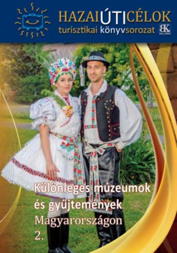 Különleges múzeumok és gyűjtemények Magyarországon