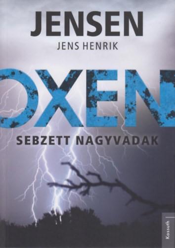 Oxen – Sebzett nagyvadak
