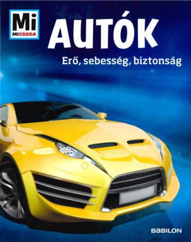 Autók – Erő, sebesség, biztonság – Mi Micsoda
