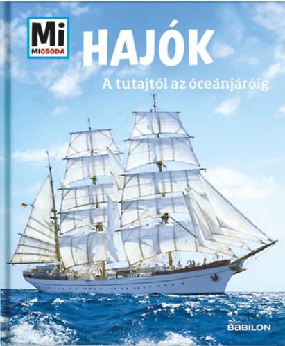 Hajók – A tutajtól az óceánjáróig