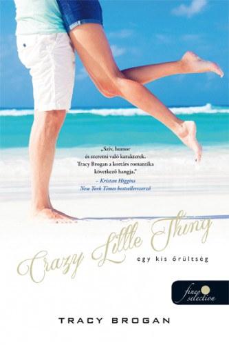 Crazy Little Thing – Egy kis őrültség
