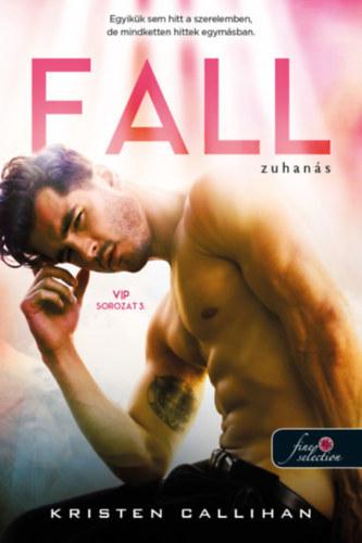 Fall – Zuhanás – VIP sorozat 3.