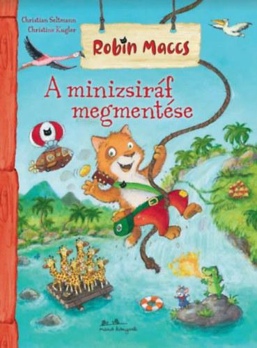 Robin Maccs – A minizsiráf megmentése