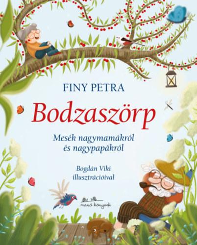 Bodzaszörp – Mesék nagymamákról és nagypapákról