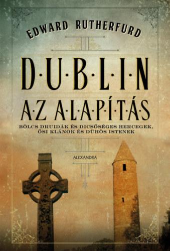 Dublin – Az alapítás