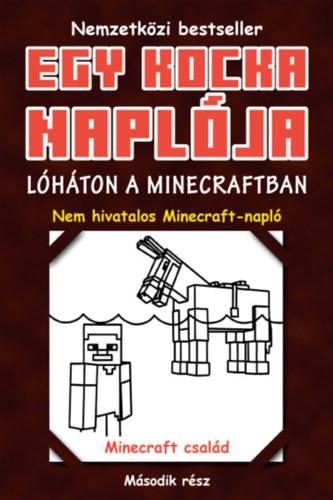 Egy kocka naplója – Lóháton Minecraftban