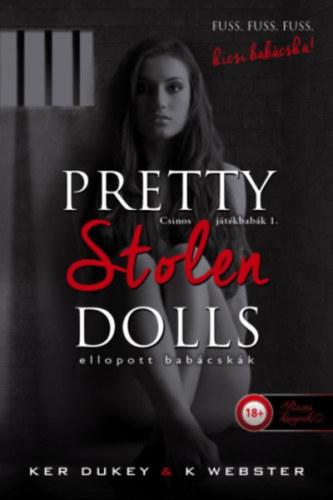 Pretty Stolen Dolls – Ellopott babácskák – Csinos játék babák 1.