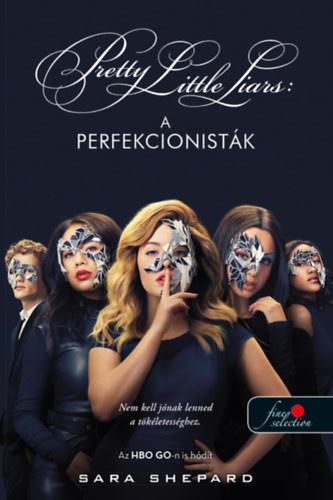 Pretty Little Liars – A perfekcionisták