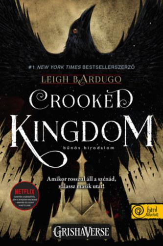 Crooked Kingdom-bűnös birodalom