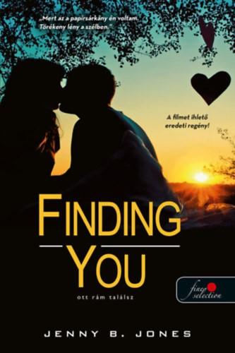 Finding you – Ott rám találsz
