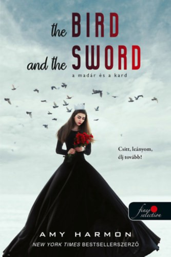 The bird and the sword – A madár és a kard