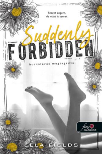 Suddenly Forbidden – Hozzáférés