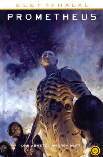 Élet és halál: Prometheus