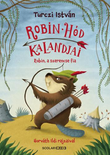 Robin Hód kalandjai – Robin, a szerencse fia