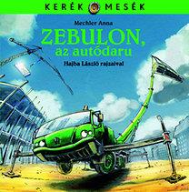 Zebulon, az autódaru
