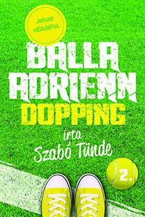 Balla Adrienn 2. – Dopping