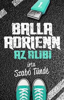 Balla Adrienn – Az alibi