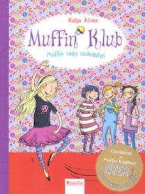 Muffin vagy csokigolyó : Muffin Klub