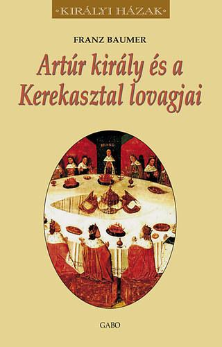 Artúr király és a Kerekasztal lovagjai – Királyi házak