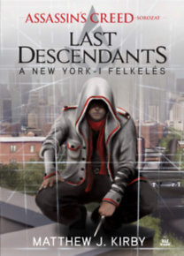 A new york-i felkelés : Last Descendants