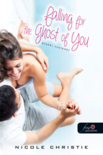 Érzéki csalódás : Falling for the Ghost of You