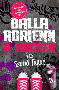 Balla Adrienn 3. – A hacker