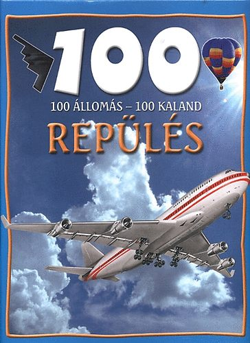 Repülés (100 állomás – 100 kaland)