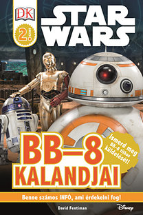 Star Wars:  BB-8 kalandjai