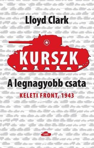 Kurszk. A legnagyobb csata
