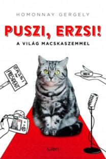 Puszi, Erzsi – A világ macskaszemmel