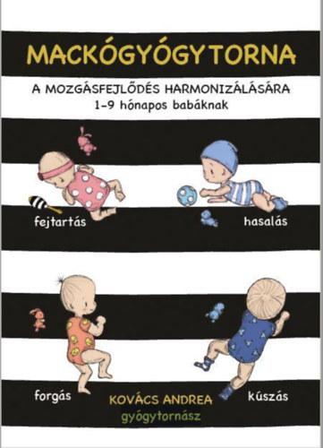 Mackógyógytorna a mozgásfejlődés harmonizálására – 1-9 hónapos babáknak