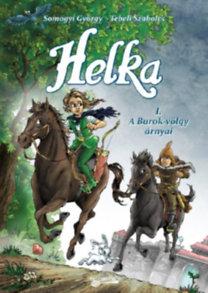 Helka I. – A Burok-völgy árnyai