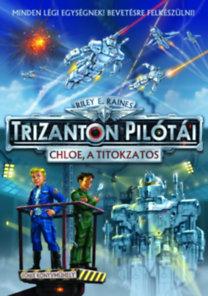 Trizanton pilótái Chloe, a titokzatos