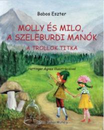 Molly és Milo, a t szeleburdi manók