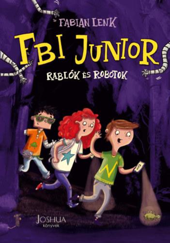 FBI Junior – Rablók és robotok