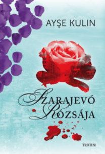 Szarajevo rózsája