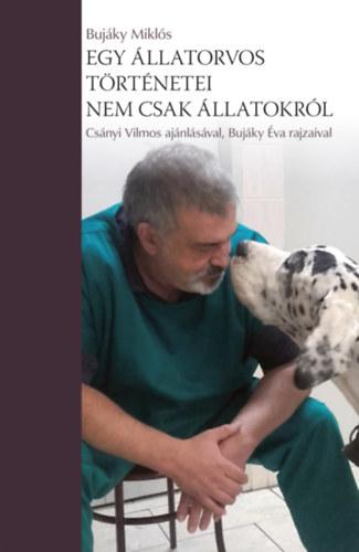 Egy állatorvos történetei – nem csak állatokról