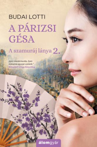 A párizsi gésa – A szamuráj lánya 2.