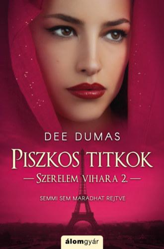 Piszkos titkok – Szerelem vihara 2.
