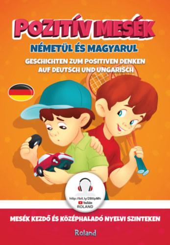 Pozitív mesék németül és magyarul – Mesék kezdő és középhaladó nyelvi szinteken