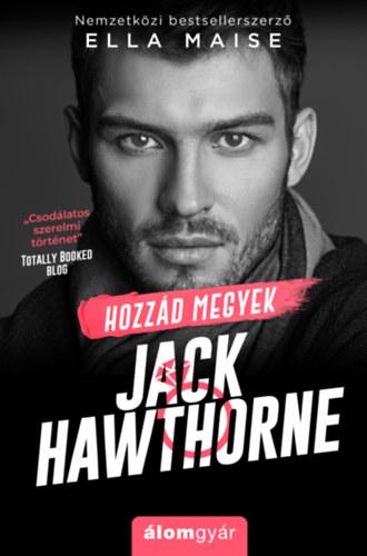 Hozzád megyek, Jack Hawthorne