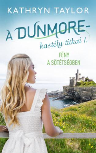 A Dunmore-kastély titkai I. – Fény a sötétségben