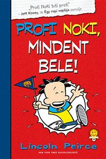 Profi Noki kalandjai 4. – Profi Noki, mindent bele!