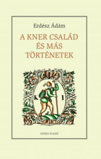 A Kner család és más történetek