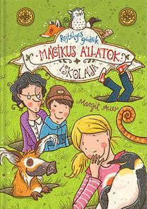 Mágikus állatok iskolája 2. – Rejtélyes gödrök
