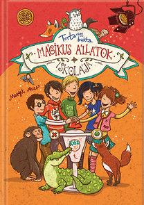 Mágikus állatok iskolája 5. – Torta vagy bukta