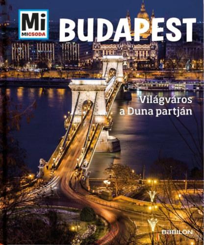 Budapest – Világváros a Duna partján